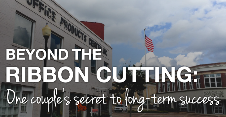 Beyond the Ribbon Cutting: One Couple's Secret to Long-Term Success - Business in Downtown, Laurel